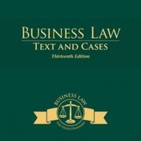 Solution Manual for Business Law Text And Cases 13/E by Clarkson