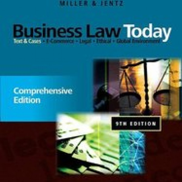 Solution Manual for Business Law Today Comprehensive 9/E by Miller