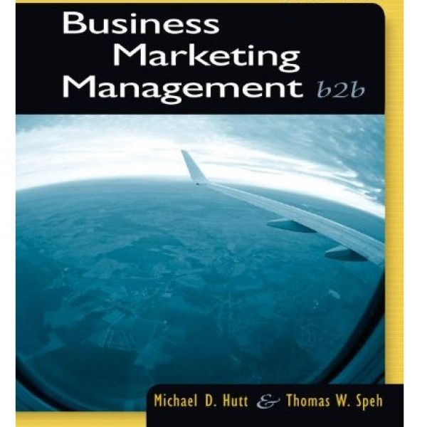 Test Bank for Business Marketing Management B2B 11/E by Hutt
