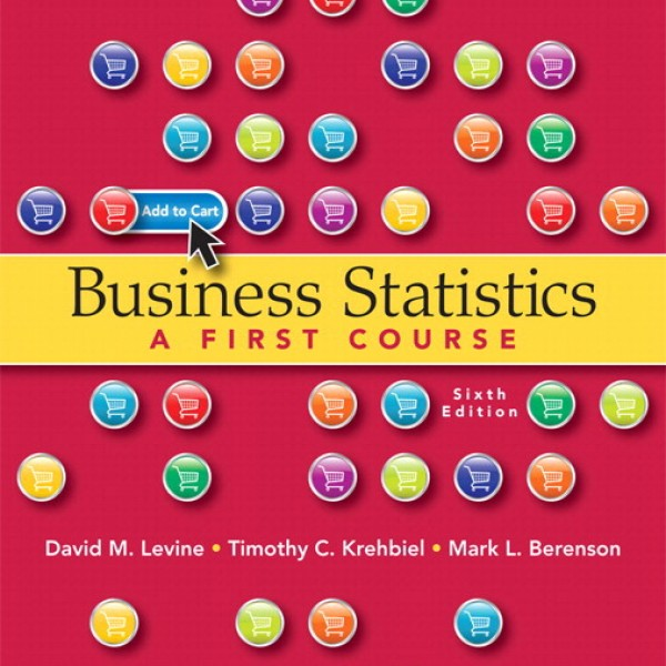 Solution Manual for Business Statistics 6/E by Levine