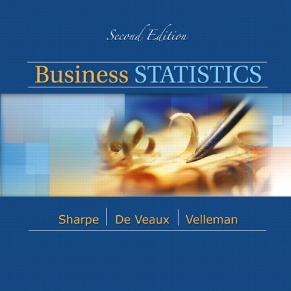 Solution Manual for Business Statistics A First Course 2/E by Sharpe