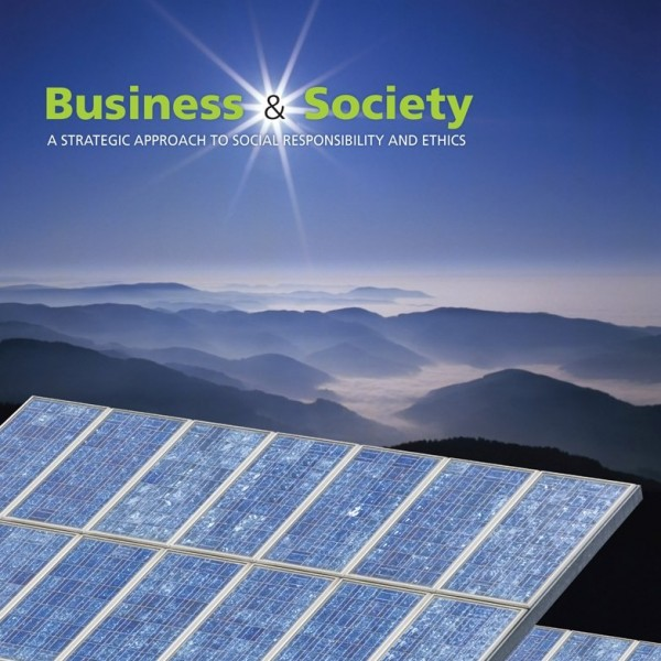 Solution Manual for Business And Society A Strategic Approach To Social Responsibility 4/E by Thorne