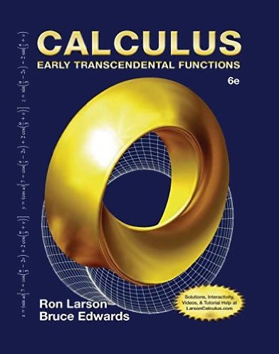 Test Bank Calculus: Early Transcendental Functions, 6th Edition Ron Larson, Bruce H. Edwards