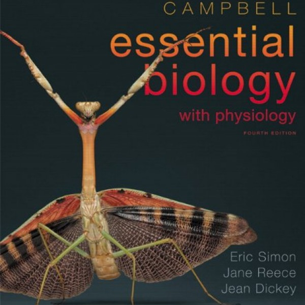 Solution Manual for Campbell Essential Biology With Physiology 4/E by Simon