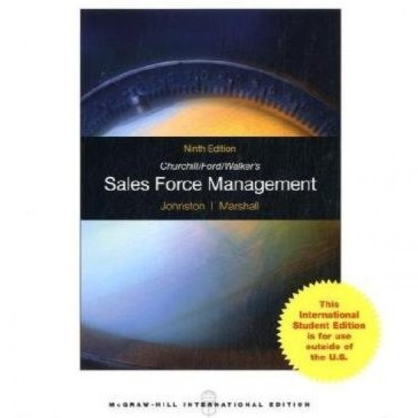 Test Bank for Churchill Ford Walkers Sales Force Management 9/E by Johnston