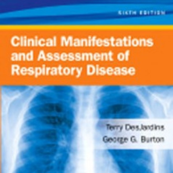 Test bank for Clinical Manifestations And Assessment Of Respiratory Disease 6/E by Jardins