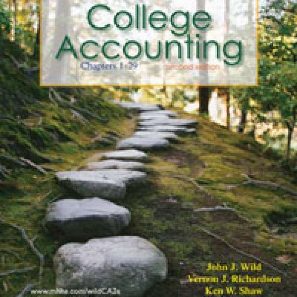 Solution Manual for College Accounting 2/E by Wild