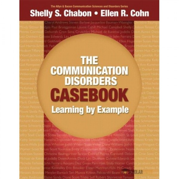 Solution Manual for Communication Disorders Casebook1/E by Chabon