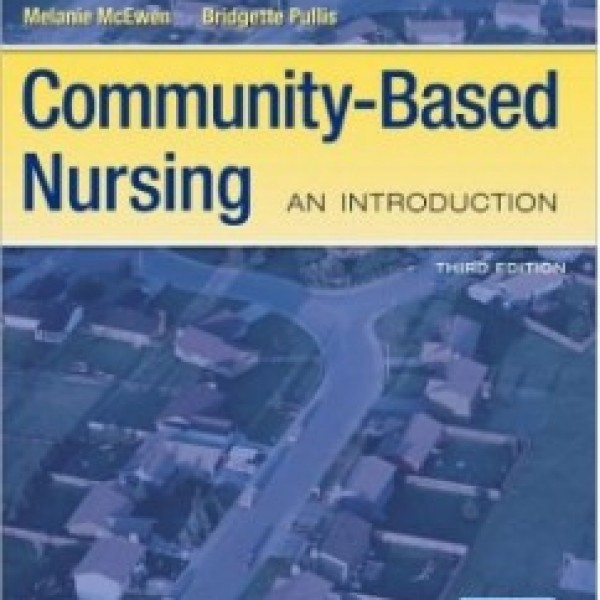 Test Bank for Community-Based Nursing 3/E by Mcewen