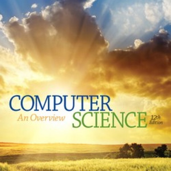 Solution Manual for Computer Science: An Overview 12/E by Brookshear