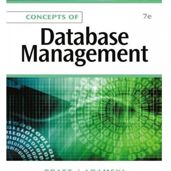 Solution Manual for Concepts Of Database Management 7/E by Pratt