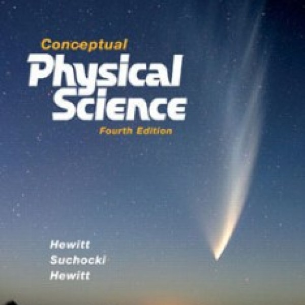 Test Bank for Conceptual Physical Science, 4/E by Hewitt