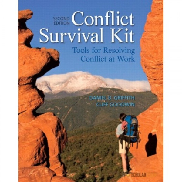 Test Bank for Conflict Survival Kit Tools For Resolving Conflict At Work 2/E by Griffith
