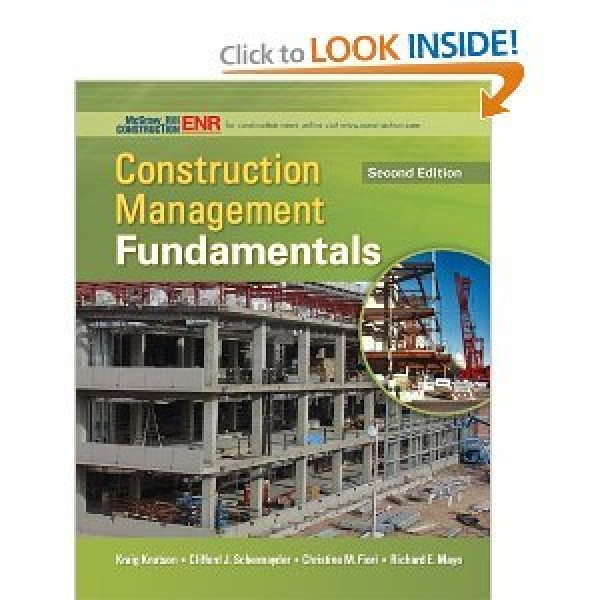 Solution Manual for Construction Management Fundamentals 2/E by Knutson
