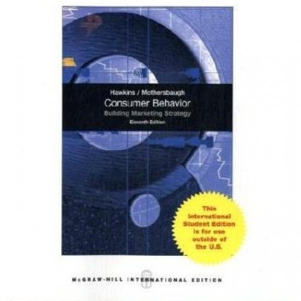 Test Bank for Consumer Behavior Building Marketing Strategy 11/E International Edition by Hawkins