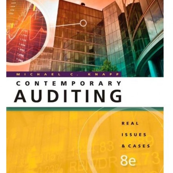 Solution Manual for Contemporary Auditing Real Issues And Cases 8/E by Knapp