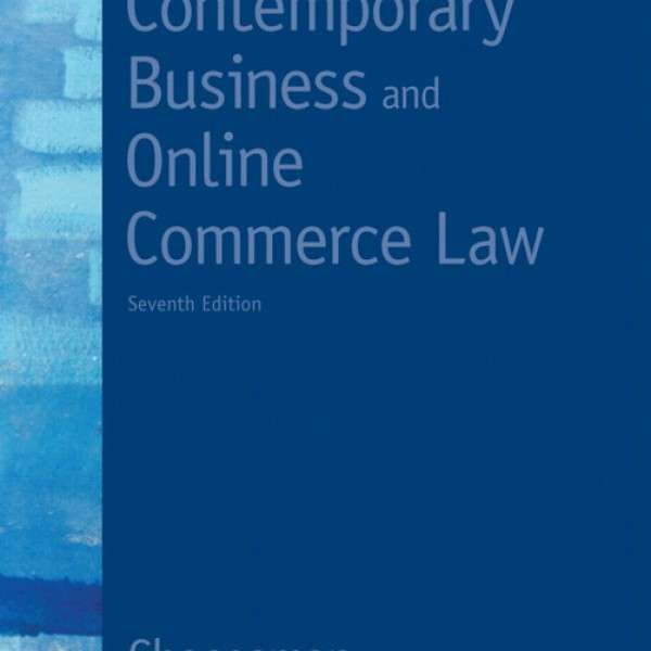 Test Bank for Contemporary Business And Online Commerce Law 7/E by Cheeseman