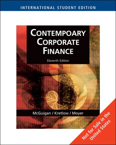 Contemporary Corporate Finance 11th Edition By McGuigan, Kretlow, Moyer - Test Bank