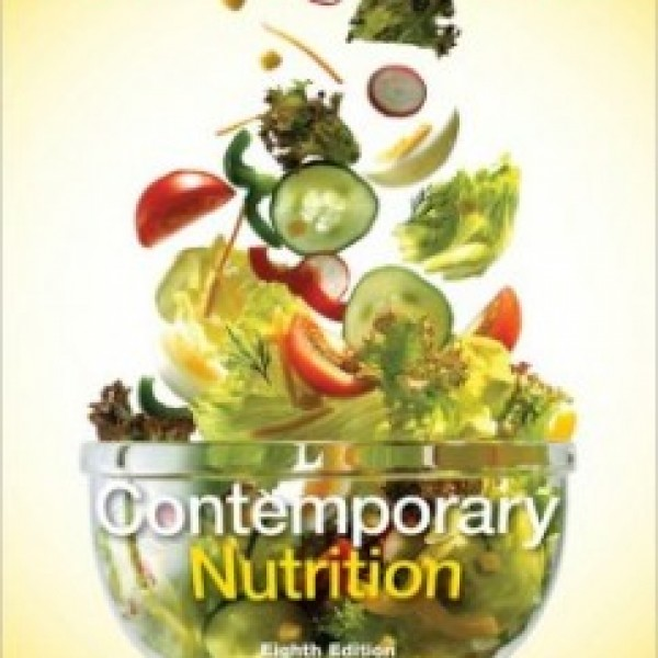 Test Bank for Contemporary Nutrition 8/E by Wardlaw