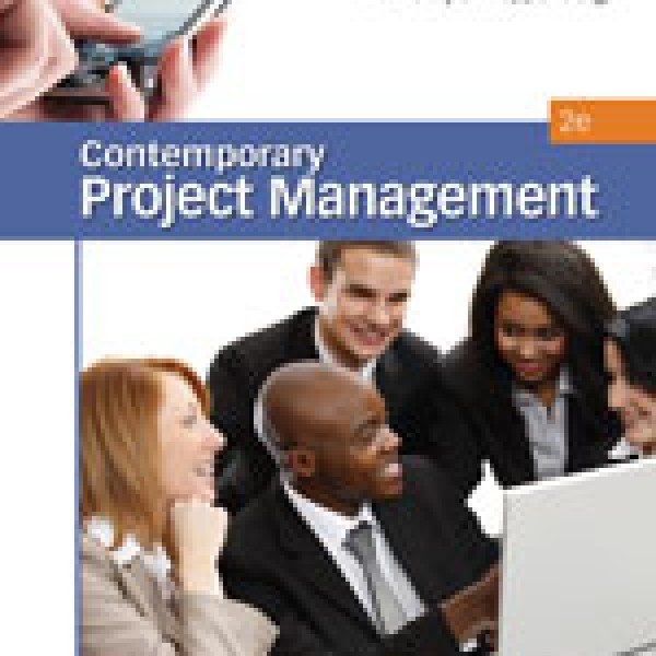 Test Bank for Contemporary Project Management 2/E by Kloppenborg