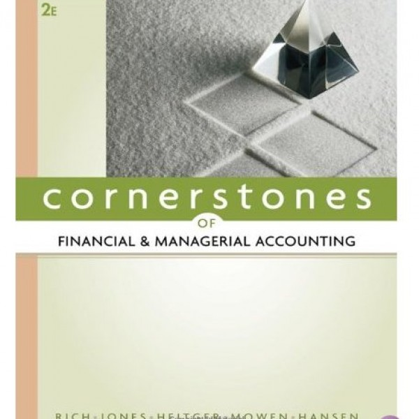 Solution Manual for Cornerstones Of Financial Accounting 2/E by Rich