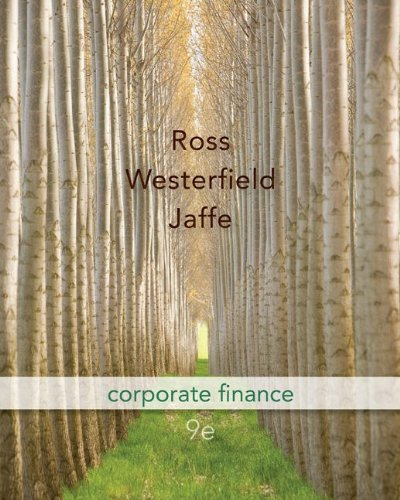 Corporate Finance 9th Edition By Ross, Westerfield, Jaffe - Solution Manual