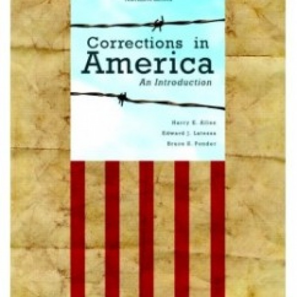 Test Bank for Corrections In America 13/E by Allen
