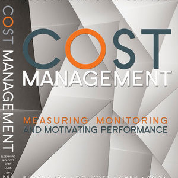 Solution Manual for Cost Management: Measuring, Monitoring, And Motivating Performance 2/E Canadian by Eldenburg