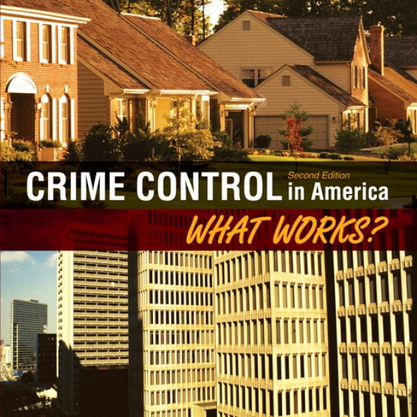 Test bank for Crime Control In America: What Works? 2/E by Worrall