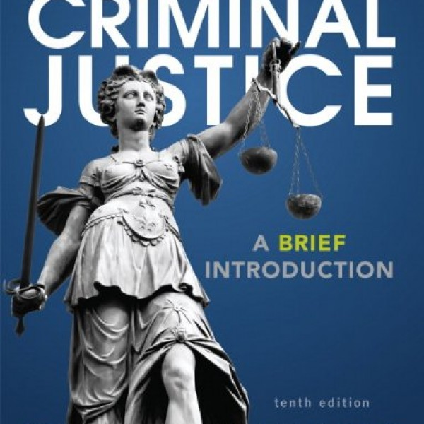 Test Bank for Criminal Justice 10/E by Schmalleger