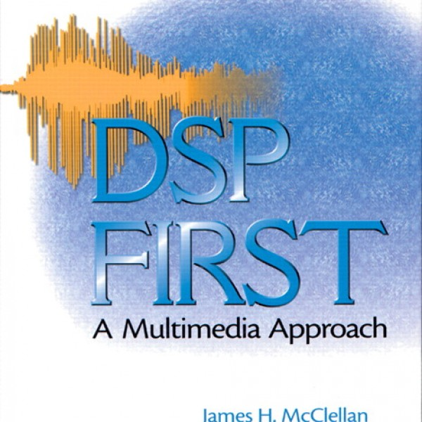 Solution manual for Dsp First: A Multimedia Approach 1/E by Mcclellan