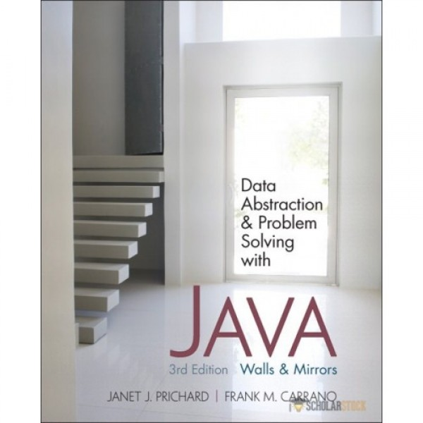 Test Bank for Data Abstraction And Problem Solving With Java Walls And Mirrors 3/E by Prichard