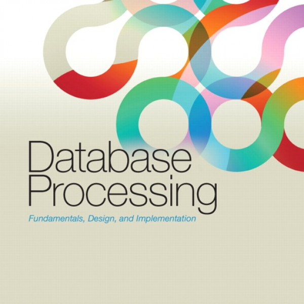 Test Bank for Database Processing 12/E by Kroenke
