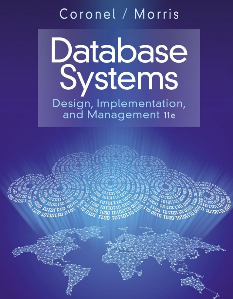 Solutions manual for Database Systems: Design, Implementation & Management, 11th Edition by Carlos Coronel and Steven Morris