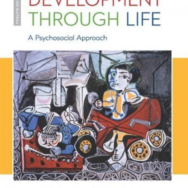 Test bank for Development Through Life A Psychosocial Approach 12/E by Newman