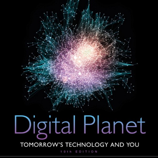 Test Bank for Digital Planet Tomorrows Technology And You 10/E by Beekman