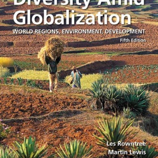 Test Bank for Diversity Amid Globalization 5/E by Lewis