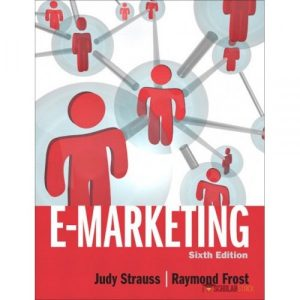 Solution Manual for E-Marketing 6/E by Strauss
