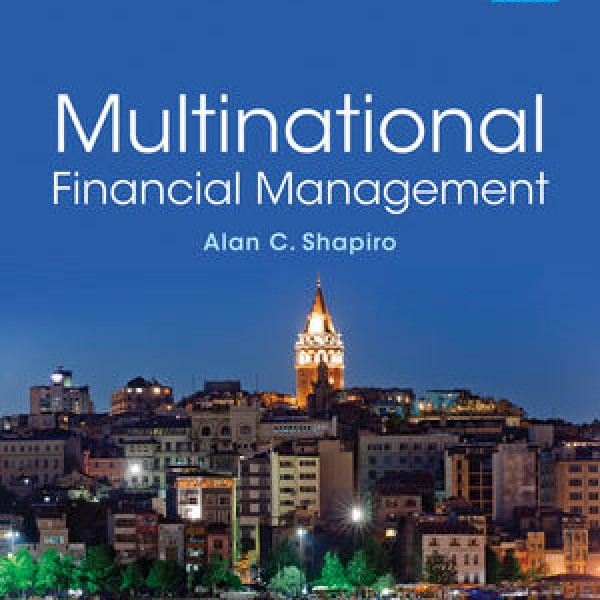 Complete Test Bank for Multinational Financial Management, 10th Edition by Alan C. Shapiro 9781118801185