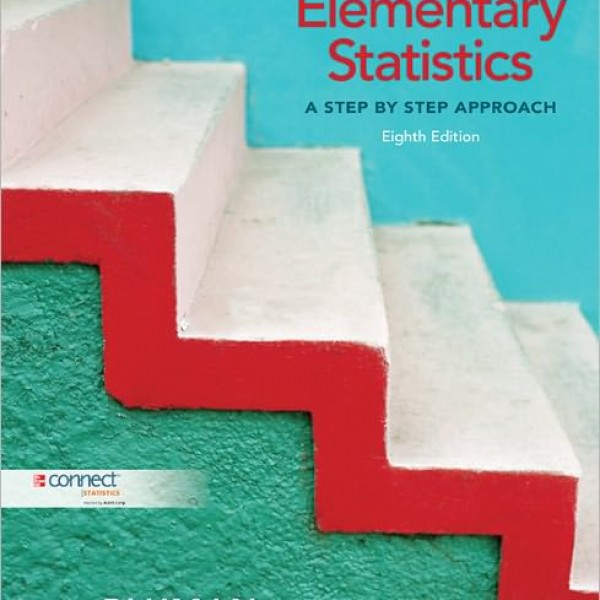 Test Bank for Elementary Statistics: A Step-By-Step Approach 8/E by Bluman