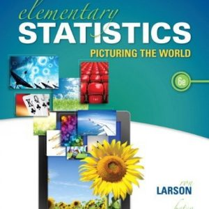 Solution manual for Elementary Statistics Picturing The World 6/E by Larson