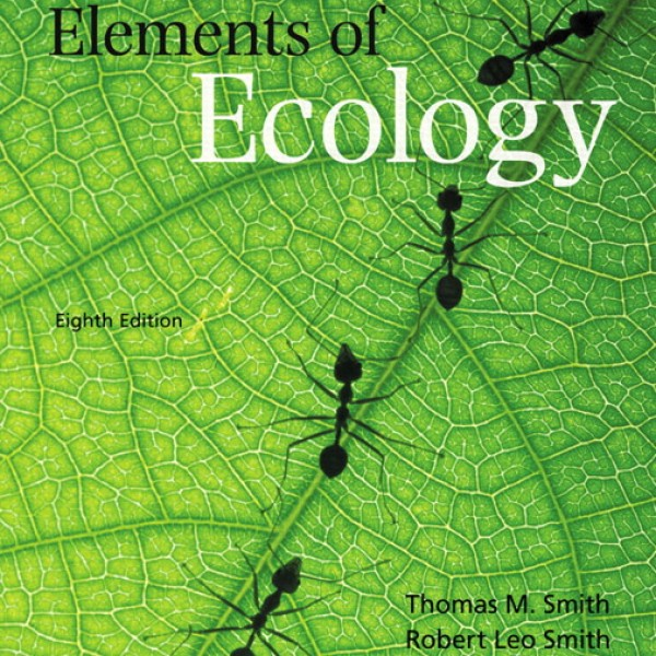 Test Bank for Elements Of Ecology 8/E by Smith