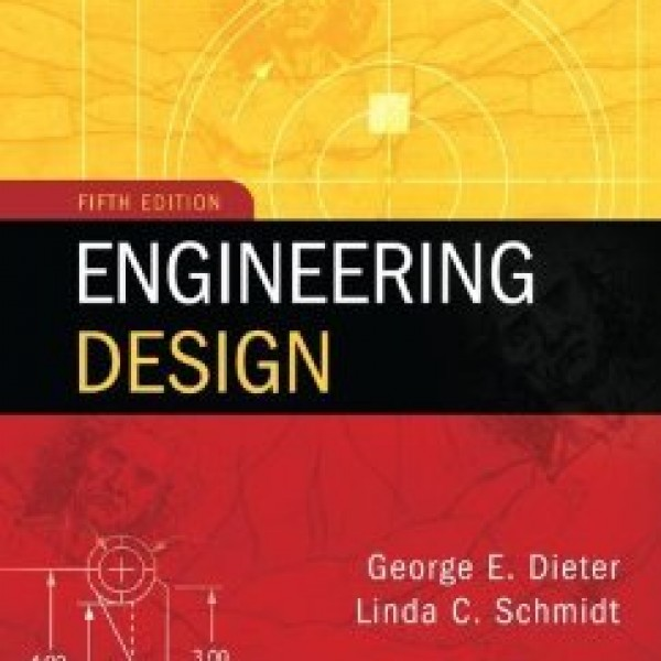 Solution Manual for Engineering Design 5/E by Dieter