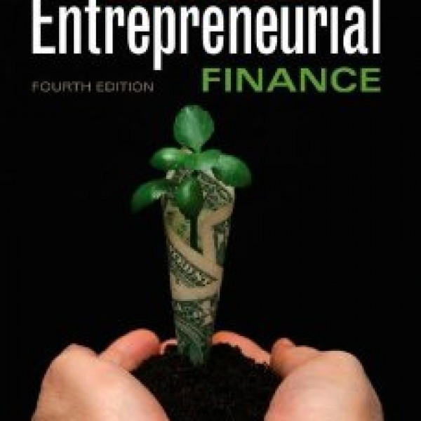 Test Bank for Entrepreneurial Finance 4/E by Leach