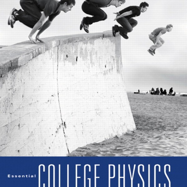 Solution Manual for Essential College Physics 1/E by Rex