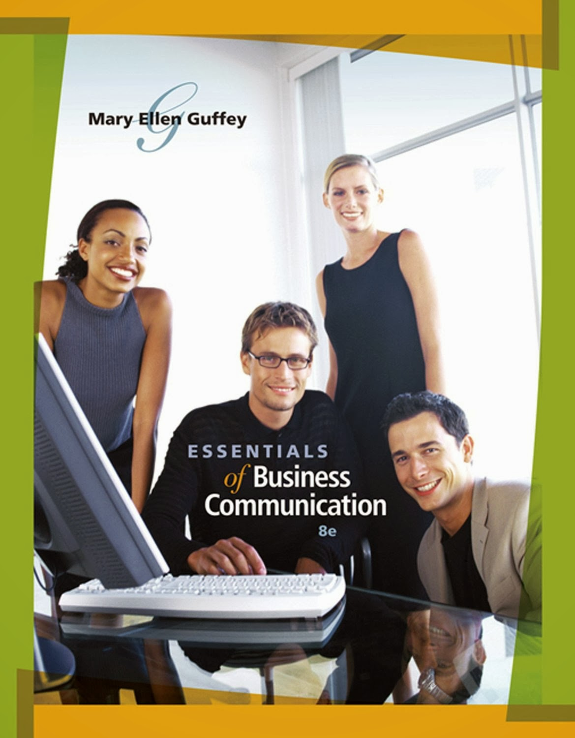Test Bank Essentials of Business Communication 8th Edition Guffey