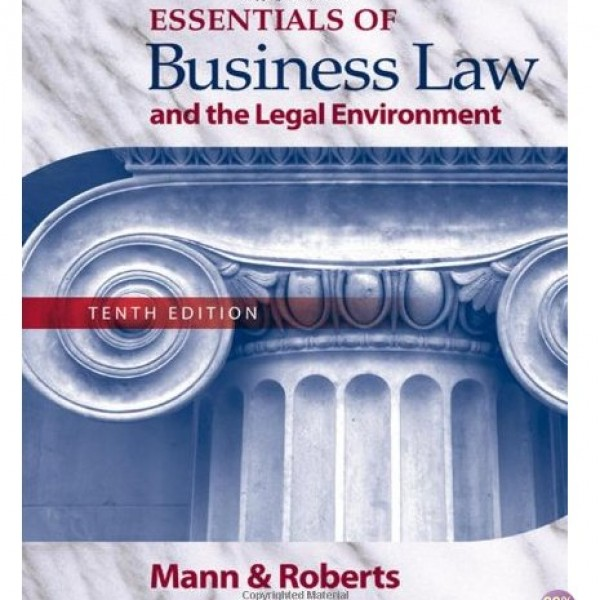 Test Bank for Essentials Of Business Law And The Legal Environment 10/E by Mann