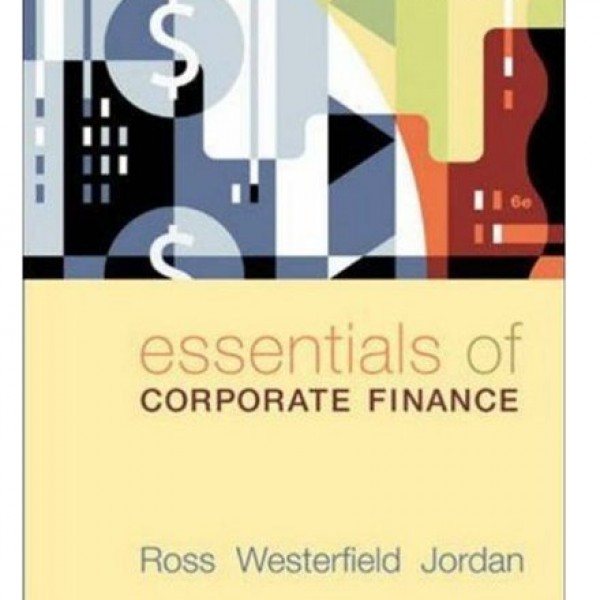 Test Bank for Essentials Of Corporate Finance 6/E by Ross