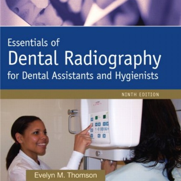 Solution Manual for Essentials Of Dental Radiography 9/E by Thomson