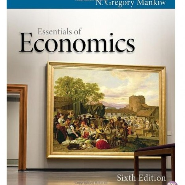 Test Bank for Essentials Of Economics 6/E by Mankiw